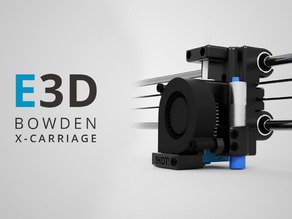 Bowden X-Carriage Mount for E3D V6