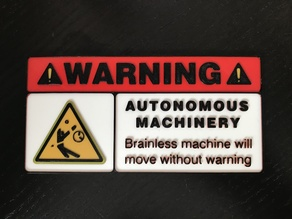 Warning sign Autonomous Machinery