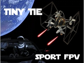 TINY TIE - 3D PRINTABLE INDOOR FPV TIE FIGHTER QUADCOPTER
