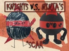 "Knight's Vs. Ninja's ""Scar"""