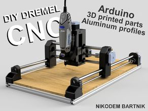 DIY Dremel CNC #1 design and parts (Arduino, aluminum profiles, 3D printed parts)