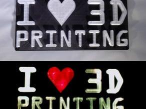 I <3 3D PRINTING LED Sign/Nightlight