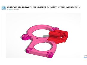 Wanhao D6 Blower Fan Bracket & 12mm Probe_Mount.stl