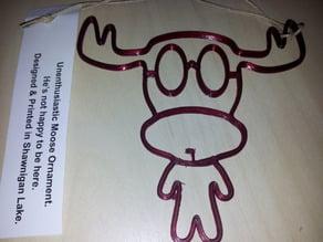 Unenthusiastic Moose Ornament