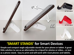 Smart Stand - A smart little stand for Smart Devices (Phones and Tablets)