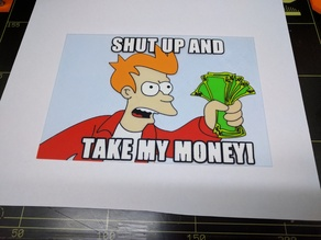 """Fry from Futurama """"Shut up and take my money!"""" multicolor"""
