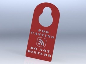 Podcasting Do-Not-Disturb Door Hanger