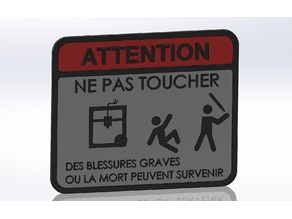 DO NOT TOUCH - Sign - French version + MMU2