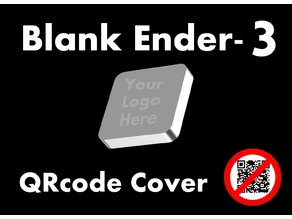 Customizable QR Code Cover for Creality Ender-3
