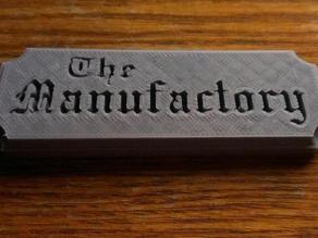 Beveled Nameplate - The Manufactory