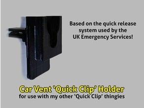 Car Vent 'Quick Clip' Holder