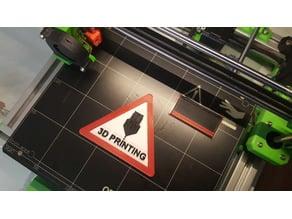 3D PRINTING caution sign MMU