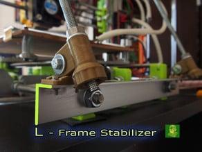 L - Frame Stabilizer