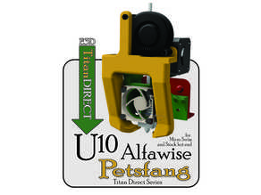 Petsfang Titan Direct for Alfawise U10 & Micro Swiss or Stock Hot End
