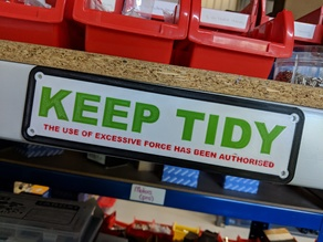 Keep Tidy Sign - Multi-Material