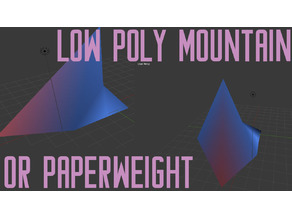 Low Poly Mountain / Paperweight