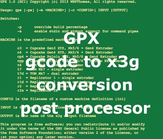 GPX gcode to x3g converter by whpthomas - Thingiverse
