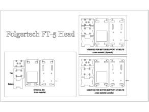 Folgertech FT5 Head 2D