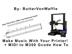 Make Music With Your Geeetech A10, Ender 3, Prusa (With Links for Midi To m300 Conversion)