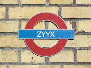 ZYYX Undergound Sign - Multi Material Print