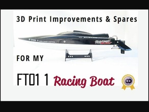 Racing Boat FTo11 3D Print improvements & Replacements