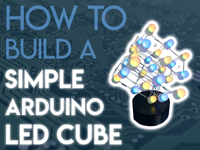 the SIMPLE Arduino RGB LED cube