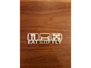 Eat Sleep Fly Quadcopter
