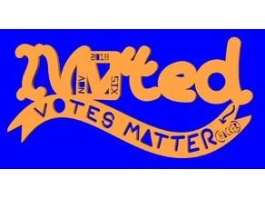 I Voted, NOV SIX 2018: Votes Matter(HACKER)