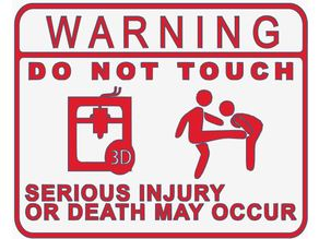 Do Not Touch 3D Printer Sign (Kicking Version)
