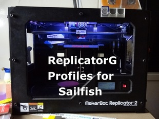 ReplicatorG profiles for Sailfish
