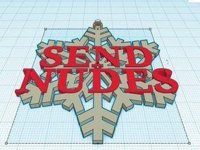 Send Nudes Snowflake Ornament