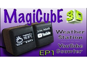 "MagiCubE - ""Weather Station"" & ""YouTube Subscribe Counter"""
