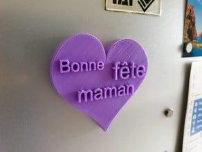 Bonne fête maman (Happy Mothers' Day)